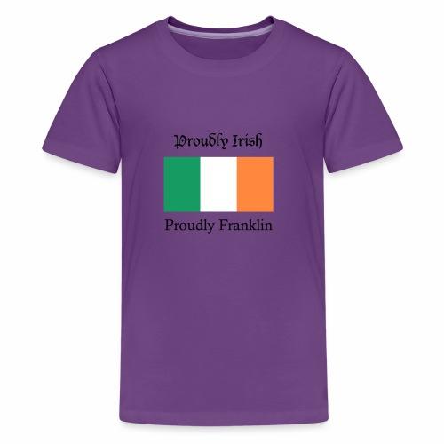 Proudly Irish, Proudly Franklin - Kids' Premium T-Shirt