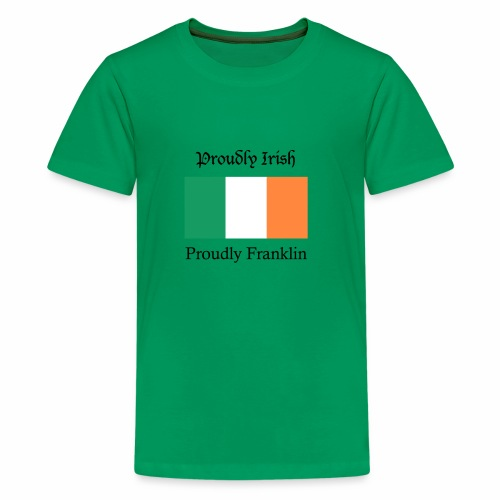 Proudly Irish, Proudly Franklin - Kids' Premium T-Shirt