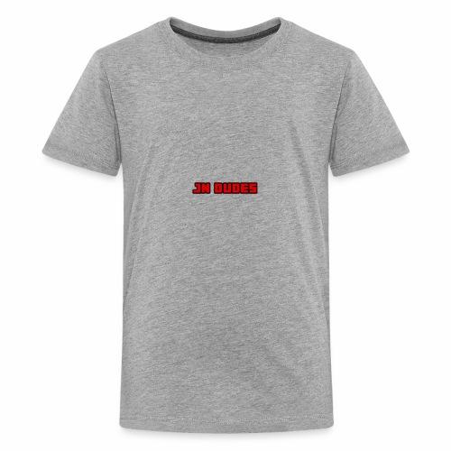JN Dudes - Kids' Premium T-Shirt