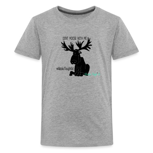 Dont Moose With Me Design - Kids' Premium T-Shirt