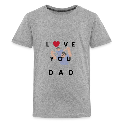 Love you dad t-shirt - Kids' Premium T-Shirt