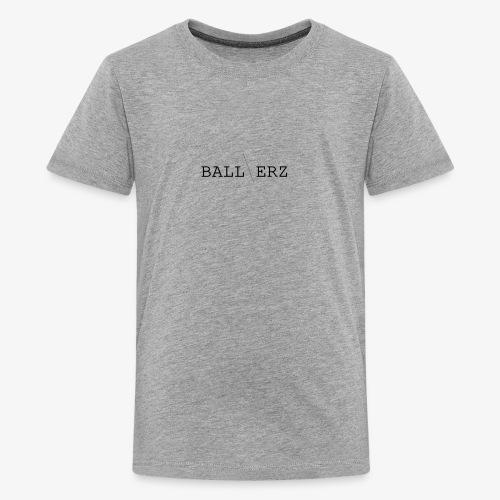 BALLERZ shirt - Kids' Premium T-Shirt