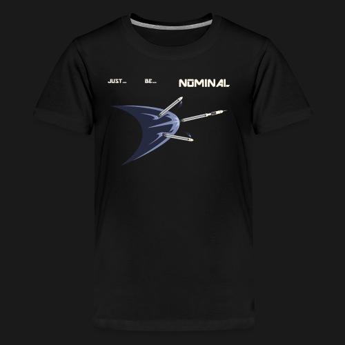 Just Be Nominal! - Kids' Premium T-Shirt