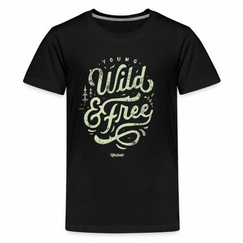 Wild Series - Young, Wild & Free - Kids' Premium T-Shirt
