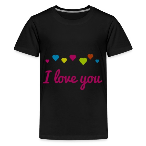 I Love You T-Shirt - Cool Gift T Shirt - Kids' Premium T-Shirt