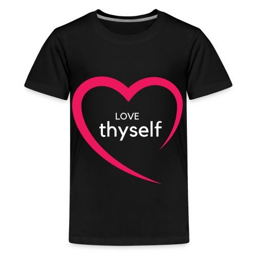 Love Thyself - Kids' Premium T-Shirt