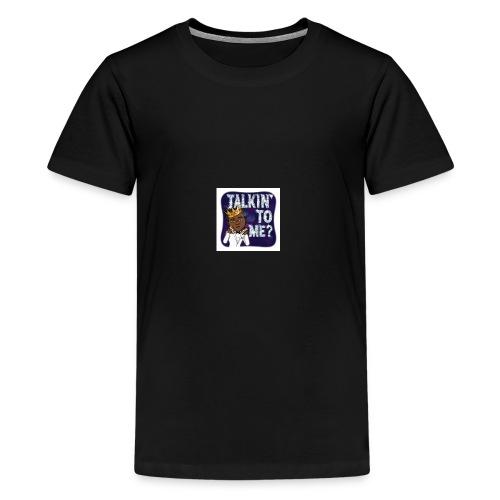 You Talking To Me - Kids' Premium T-Shirt