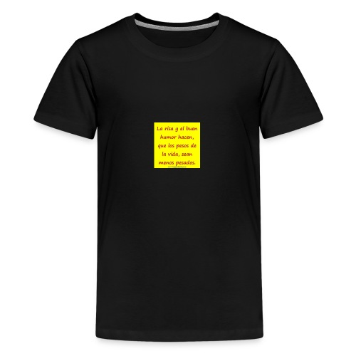 frases lindas risa y buen humor - Kids' Premium T-Shirt