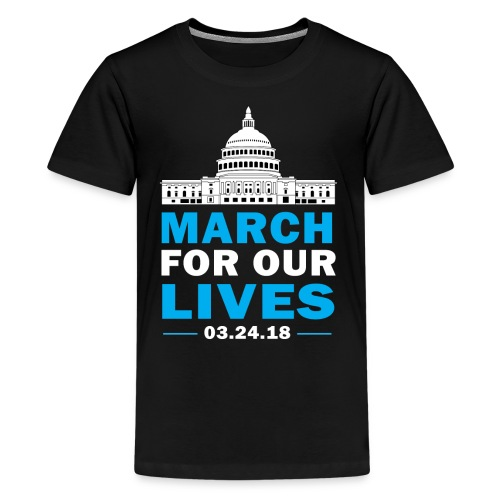 March For Our Lives T-shirt 2018 on March 24 - Kids' Premium T-Shirt