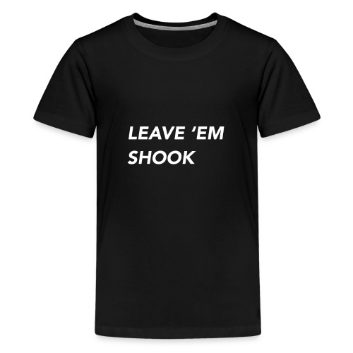 LEAVE EM SHOOK - Kids' Premium T-Shirt