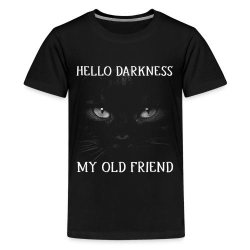 Hello Darkness My Old Friend Black Cat Halloween - Kids' Premium T-Shirt