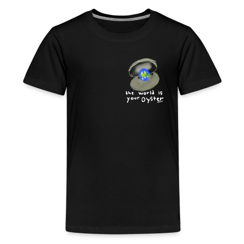 The World Is Your Oyster - Komor - Kids' Premium T-Shirt