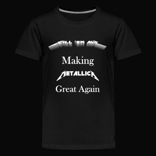 Kill em All Great Again - Kids' Premium T-Shirt