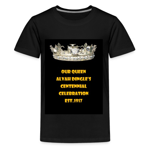 ALVAH DINGLE'S CENTENNIAL CELEBRATION - Kids' Premium T-Shirt