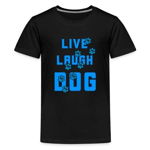 Live, Laugh, Dog - Kids' Premium T-Shirt