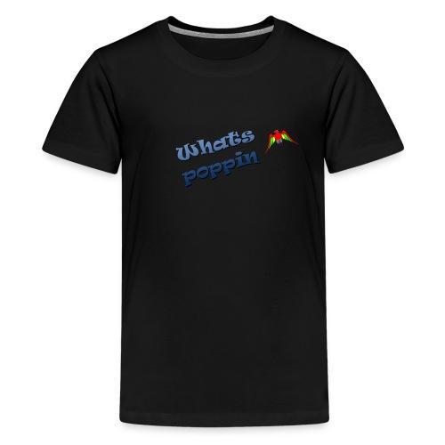 Whats Poppin - Monty Merchandise - Kids' Premium T-Shirt
