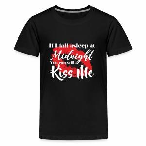 Kiss Me at Midnight - NEW YEARS Day/Eve - Kids' Premium T-Shirt