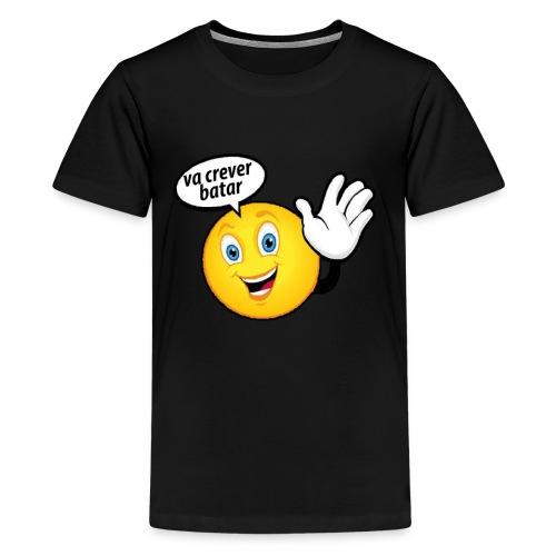 va crever batar - Kids' Premium T-Shirt