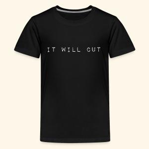 it will cut - Kids' Premium T-Shirt