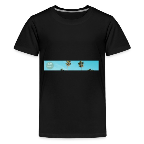 Just read itCalifornia Bless - Kids' Premium T-Shirt
