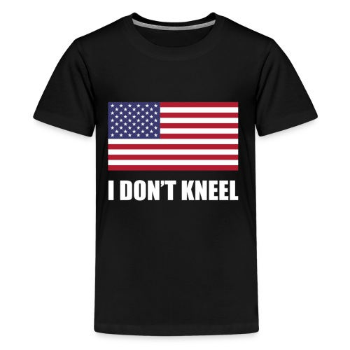 The I Don't Kneel Shirt Limited - Kids' Premium T-Shirt