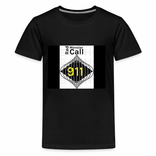 Premium merch from radmonster Call 911 - Kids' Premium T-Shirt