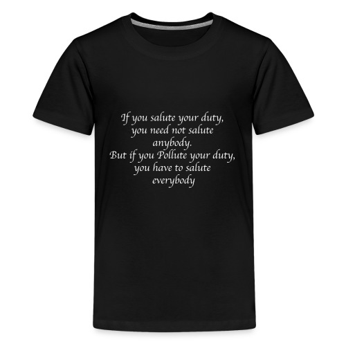 This sentence says it all - Kids' Premium T-Shirt
