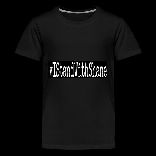#IStandWithShane T-Shirt - Kids' Premium T-Shirt