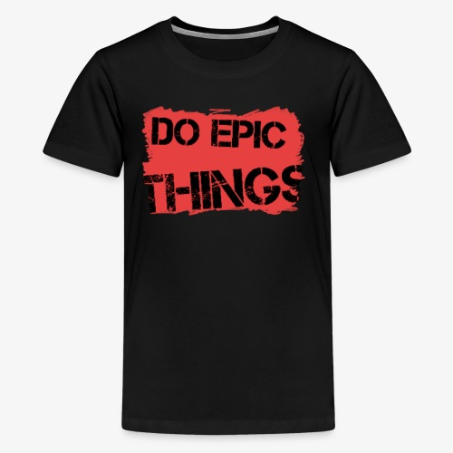 Litty crayola Do Epic Things Youtube Logo - Kids' Premium T-Shirt