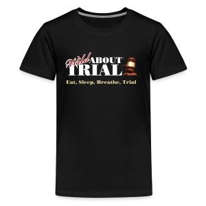 WAT - Eat, Sleep, Breathe, Trial - Kids' Premium T-Shirt