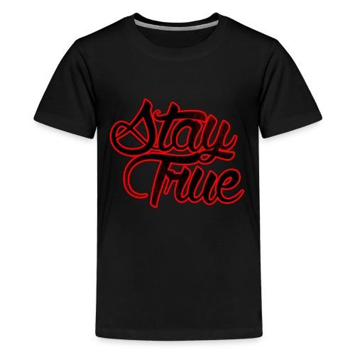 Stay True - Kids' Premium T-Shirt