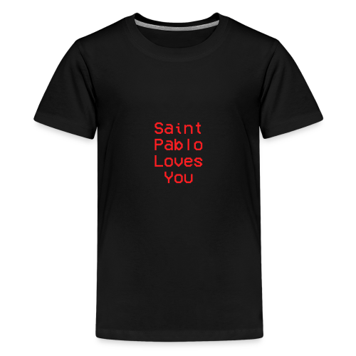Saint Pablo Loves You - Kids' Premium T-Shirt