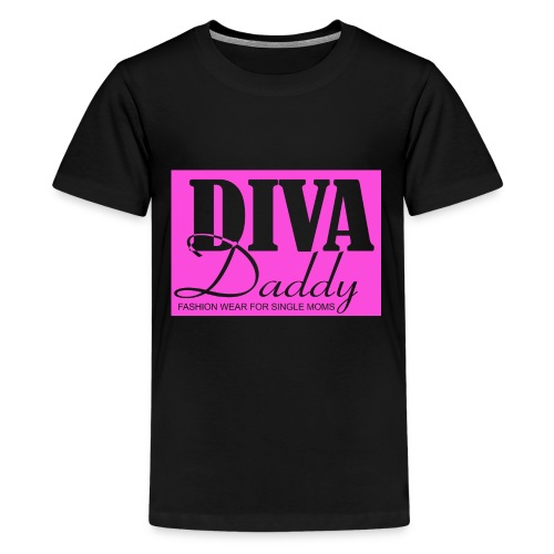 Diva Daddy™ FASHION WEAR FOR SINGLE MOMS - Kids' Premium T-Shirt