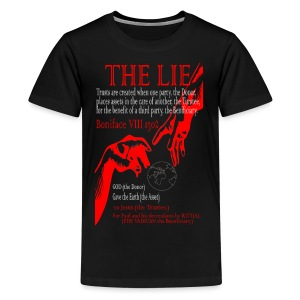 THE LIE OF ALL TIME! - Kids' Premium T-Shirt