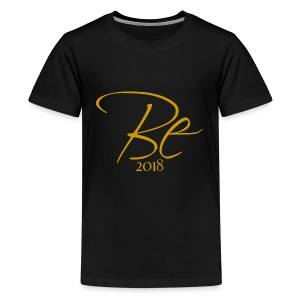 Be 2018 gold - Kids' Premium T-Shirt