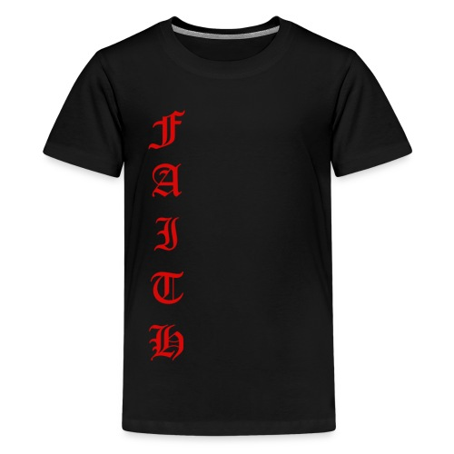Faith Text - Kids' Premium T-Shirt