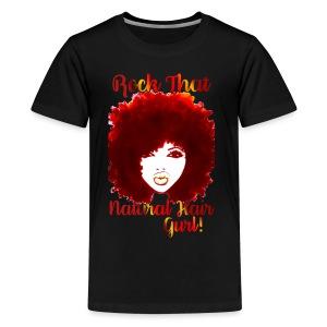 Rock That Natural Hair Gurl ! - Kids' Premium T-Shirt