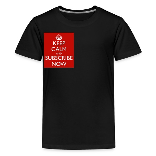 keep calm and subscribe now 75 - Kids' Premium T-Shirt