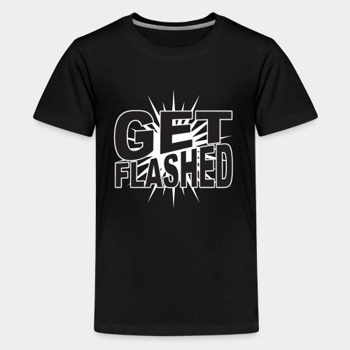 Get Flashed - Kids' Premium T-Shirt