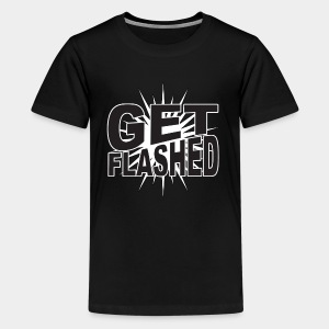 Get Flashed - Kids' Premium T-Shirt