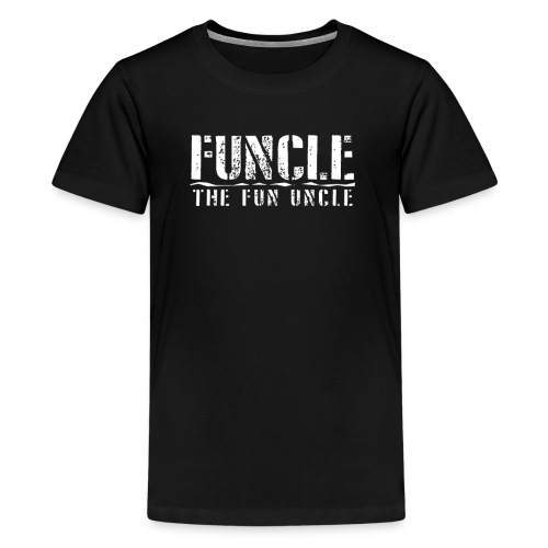 FUNCLE THE FUN UNCLE family joke funny Tshirt - Kids' Premium T-Shirt