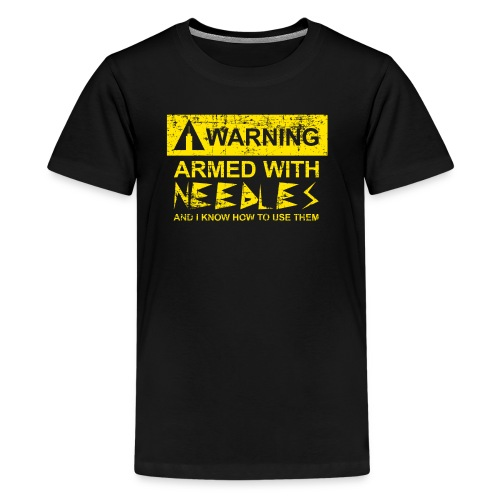 WARNING Armed With Needles - Kids' Premium T-Shirt