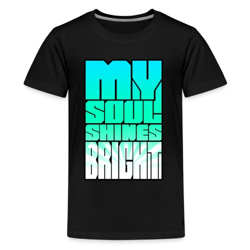 My Soul Shines Bright - Kids' Premium T-Shirt