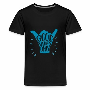 Good Vibes Only Positive - Kids' Premium T-Shirt