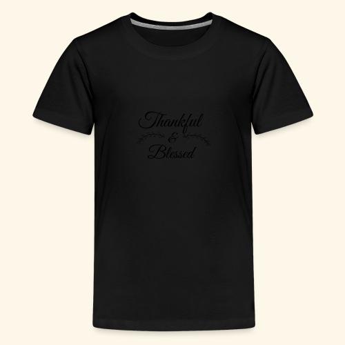 Thankful - Kids' Premium T-Shirt