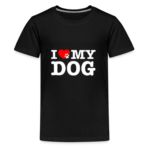 I LOVE MY DOG - Kids' Premium T-Shirt