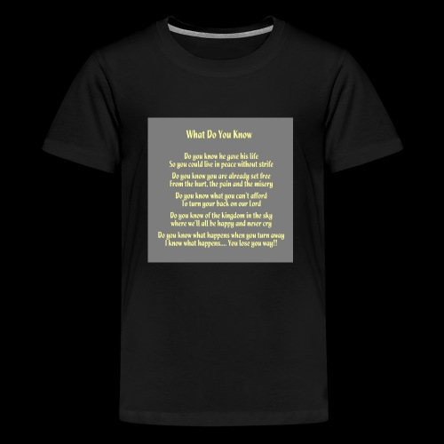 What Do You Know - Kids' Premium T-Shirt