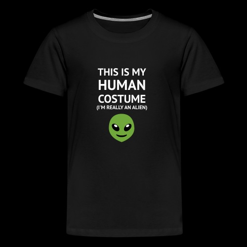 This Is My Human Costume - Alien Edition - Kids' Premium T-Shirt