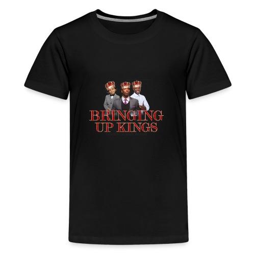 Bringing up kings - Kids' Premium T-Shirt