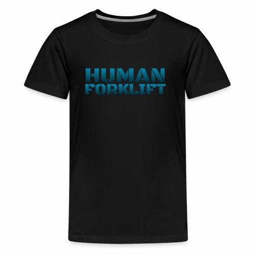 Human Forklift - Kids' Premium T-Shirt